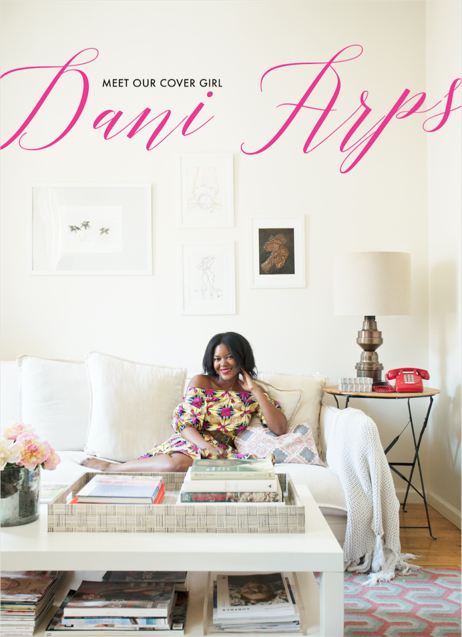 Our very first cover girl, interior designer Dani Arps